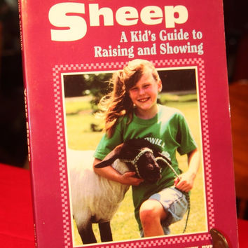 Your Sheep A Kid's Guide To Raising and Showing Book