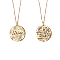 Shine Necklace in Gold -  Marilyn Monroe Inspirational Quote / Sentiments Collection