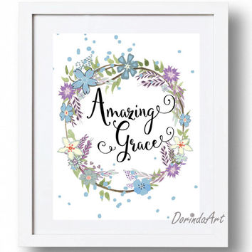 Amazing Grace printable art print Blue and purple floral Wreath Christian Wall art Poster Christian Hymn Gift Download 5x7 8x10 11x14 16x20