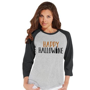 Women's Halloween Shirt - Funny Halloween Costume - Hallowine - Wine Lover Halloween Party Shirt - Adult Halloween Costumes - Grey Raglan