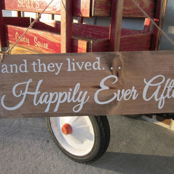 "Wedding Wood sign - ""and they lived. . . Happily Ever After""  Handpainted Sign - Ring Bearer's Sign- Rustic, Country Wedding Decor"