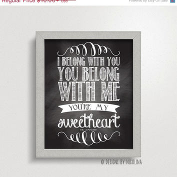 BLACK Friday CYBER Monday The Lumineers /// I belong with you, you belong with me, you're my sweetheart /// Chalkboard /// Art Print