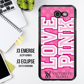 Love Pink Victoria Secret Z3971 Samsung Galaxy J3 Emerge, J3 Eclipse , Amp Prime 2, Express Prime 2 2017 SM J327 Case