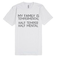Tempermental-Unisex White T-Shirt
