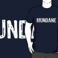 Claim Your Fandom- Mundane by Jessica Becker