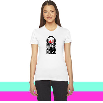 Make Some Noise Headphone_ women T-shirt