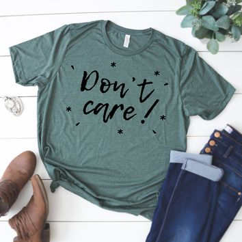 Don't Care Graphic Tee