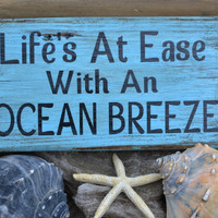 Life's At Ease With An Ocean Breeze Beach Sign, Hand Painted Wood Plaque, Beach Love Life Decor Sign