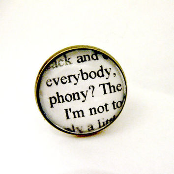 The Catcher In The Rye Quotes Book Page Jewelry Ring Phony JD Salinger Upcycled Altered Book Art Jewelry Classic Literature for Book Lover