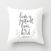 Love Is Patient, Love Is Kind Throw Pillow by Tangerine-Tane