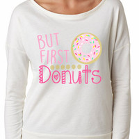 But first donuts shirt girls women ladies funny graphic shirt