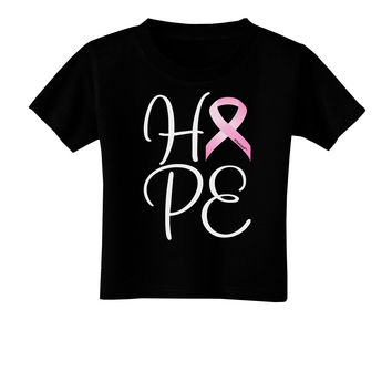 Hope - Breast Cancer Awareness Ribbon Toddler T-Shirt Dark