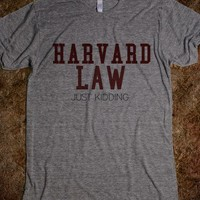 Harvard Law. JK
