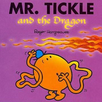 Mr. Tickle and the Dragon (Mr. Men and Little Miss)