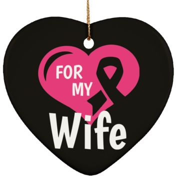 Breast Cancer Ornament - For My Wife Pink Ribbon