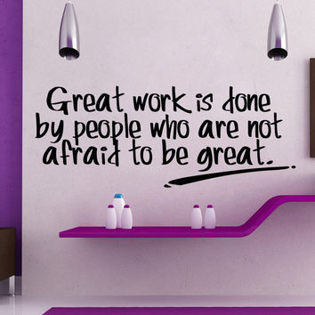 Vinyl Wall Decal Sticker Great Work Quote #5277