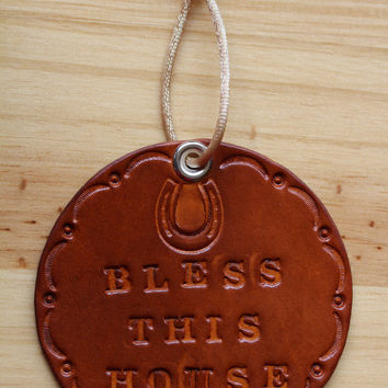 Bless This House Sign, Hand Tooled Leather Wall Hanging, Handmade Roundel, Bless This House Leather Rounder,Bless This House Wall Decoration