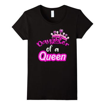 Daughter Of A Queen Mother's Day Matching Family T-Shirt