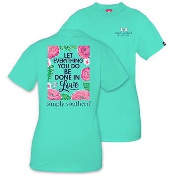 "Simply Southern ""Let Everything You Do Be Done In Love"" T-Shirt"