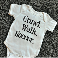 Crawl Walk Soccer Baby Bodysuit Baby Soccer Clothes Baby Boy Clothes Soccer Baby Clothes New Baby Gift Sports Bodysuit 060