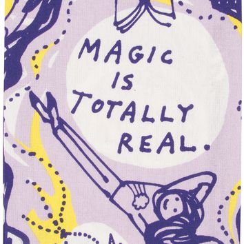 Magic is Totally Real Dish Towel - PRE-ORDER, SHIPS LATE JULY