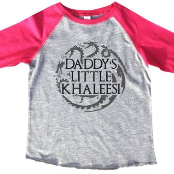 Daddy's Little Khaleesi BOYS OR GIRLS BASEBALL 3/4 SLEEVE RAGLAN - VERY SOFT TRENDY SHIRT B355