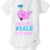 "Pink Girl Whale Onesuit - Funny Baby Gift: - ""Sometimes I Whale for no reason"" Babyshower gift in preemie size - 24m Baby Clothes"