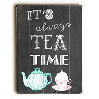 Tea Time by Artist Claudia Schoen Wood Sign