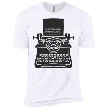 Nevertheless, She Persisted (Typewriter) T-shirt