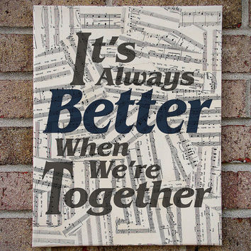 It's Always Better When We're Together - Canvas Wall Art on Sheet Music - Jack Johnson - Better Together