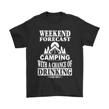 PEAPCV3 Weekend Forecast Camping And Drinking Shirts