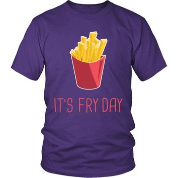 """It's Fry Day"" T-Shirt"