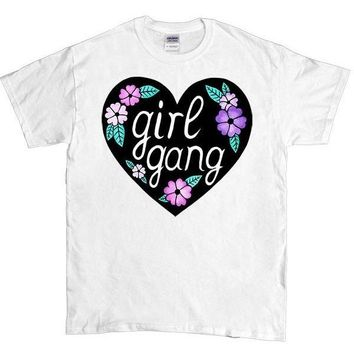 Girl Gang -- Unisex T-Shirt