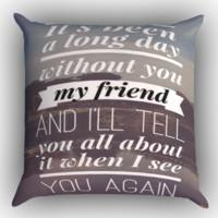 lyrics see you again X1721 Zippered Pillows  Covers 16x16, 18x18, 20x20 Inches