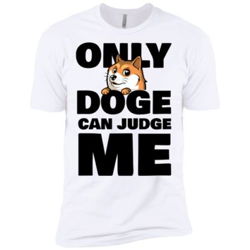only doge can judge me T-Shirt
