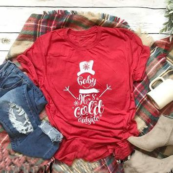 Baby its cold outside Christmas Tee women fashion slogan snowman graphic aesthetic tumblr t-shirt pretty cotton grunge tee tops