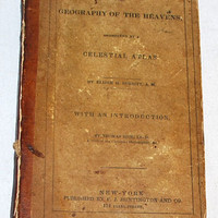 The Geography of the Heavens and Class Book of Astronomy by Elijah H. Burritt. Fifth Edition, 1838. Illustrated. Detached boards. Nice text.