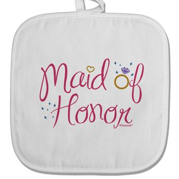 Maid of Honor - Diamond Ring Design - Color White Fabric Pot Holder Hot Pad