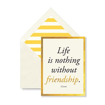 Life Is Nothing Without Friendship Greeting Card, Single Folded Card or Boxed Set of 8