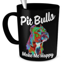 Pit Bulls Make Me Happy - Black Mug
