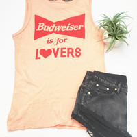 Budweiser is for Lovers