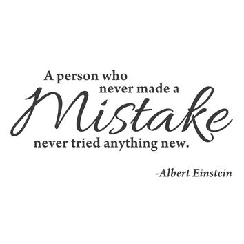 "wall quotes wall decals - ""A Person Who Never Made a Mistake, Never Tried Anything New."""