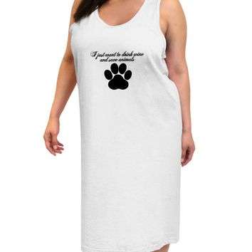I Just Want To Drink Wine And Save Animals Adult Tank Top Dress Night Shirt by TooLoud