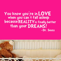 Dr Seuss You know you're in love Quote Wall Decal by Stickitthere