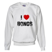 I Bongs Love Sweatshirt by CafePress