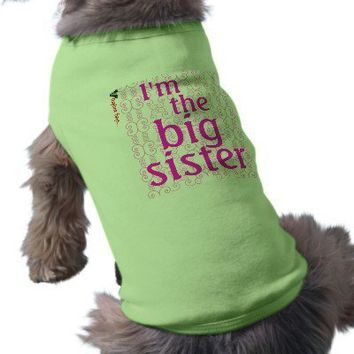 I'm the big sister dog tee shirt from Zazzle.com