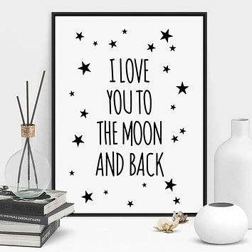 I Love You To The Moon And Back Quote Canvas Star Art Print Poster Kids Room Wall Picture Living Room Painting Poster Home Decor