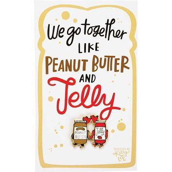 We Go Together Like Peanut Butter & Jelly Enamel Pin