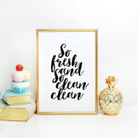 So Fresh and So Clean Clean Print Kids Bathroom Modern Bathroom printable Bathroom Quote Bathroom Printable Laundry Room bathroom wall decor