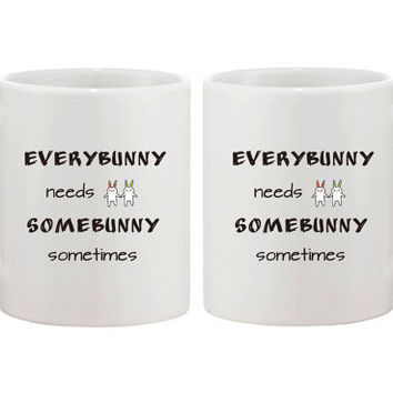 Everybunny Needs Somebunny Sometimes Ceramic Mug Cute Easter Gift Happy Easter 11oz white